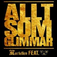 Kartellen/UKM Allt som glimmar (feat.UKM) [Instrumental]