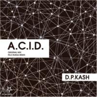 D.P.Kash A.C.I.D.(Felo Rueda Remix)