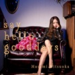 光岡昌美 say hello good days