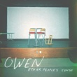 OWEN OTHER PEOPLE'S SONGS
