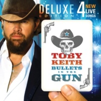 Toby Keith Bullets In The Gun [Deluxe Package]