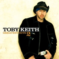 Toby Keith Greatest Hits 2