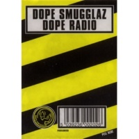 Dope Smugglaz This Is Dope Radio