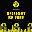 Helsloot Be Free (Original Mix)