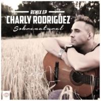 Charly Rodriguez Sobrenatural (Reggaeton Remix)