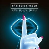 Professor Green/Mr. Probz Little Secrets (feat.Mr. Probz) [Tru Fonix Dub]
