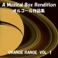 オルゴールサウンド J-POP Oh ! Yeah (オルゴール)Originally Performed By ORANGE RANGE
