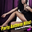 24 Hour Party Project Party Anthem Hits! 008(最新クラブ・ヒット・ベスト・カヴァー集)