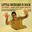 Little Richard Little Richard Is Back (And There's A Whole Lotta Shakin' Goin' On!)