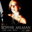 Sophie Milman Her Very Best… So Far