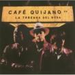 Café Quijano Lucia la corista