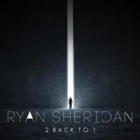 Ryan Sheridan 2 Back To 1