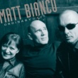 Matt Bianco Ordinary Day [International Version]