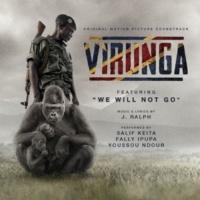 J. Ralph/Salif Keita/Fally Ipupa/Youssou Ndour We Will Not Go (feat.Salif Keita/Fally Ipupa/Youssou Ndour)