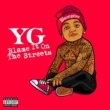 YG Blame It On The Streets
