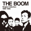 THE BOOM THE BOOM Singles Collection 1989~1996 (Converted from Hi-Res Audio)