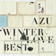 AZU WINTER LOVE BEST