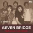 水木ノアAND認知 SEVEN BRIDGE