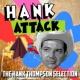 Hank Thompson Hank Attack - The Hank Thompson Selection