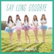 東京女子流 Say long goodbye / ヒマワリと星屑 -English Version-