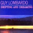 Guy Lombardo and His Royal Canadians Harbor Lights