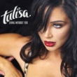 Tulisa Living Without You