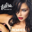 Tulisa Living Without You [Brook Mason Remix]