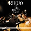 リクオwith HOBO HOUSE BAND Live at 伝承ホール