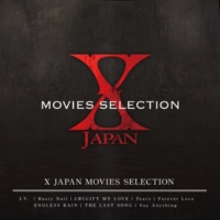 X JAPAN X JAPAN MOVIES  SELECTION
