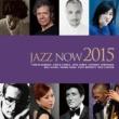 黒田卓也 Jazz Now 2015