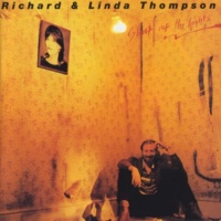 Richard And Linda Thompson Did She Jump Or Was She Pushed?