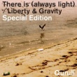 くるり There is (always light) / Liberty & Gravity  Special Edition