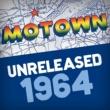 ヴァリアス・アーティスト Motown Unreleased 1964