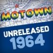 Various Artists Motown Unreleased 1964