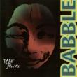 Babble Take Me Away