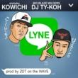 KOWICHI & DJ TY-KOH LYNE