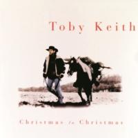 Toby Keith Christmas To Christmas