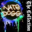 Nate Dogg Because I Got a Girl