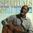 Josh White Spirituals & Blues