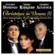 Placido Domingo クリスマス・イン・ウィーン III