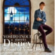井上芳雄 YOSHIO INOUE meets Disney ~Proud of Your Boy~ ‐Deluxe Edition‐