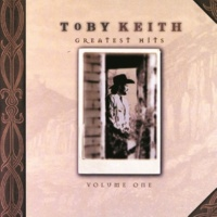 Toby Keith Greatest Hits [Volume 1]
