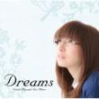 宮崎奈穂子 Dreams