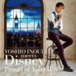 井上芳雄 YOSHIO INOUE meets Disney ~Proud of Your Boy~