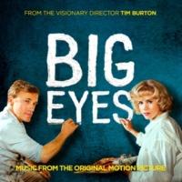 ヴァリアス・アーティスト Big Eyes: Music From The Original Motion Picture