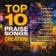 ヴァリアス・アーティスト Top 10 Praise Songs: Creation