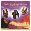 Gladys Knight & The Pips If I Were Your Woman