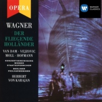 José Van Dam/Kurt Moll/Dunja Vejzovic/Berliner Philharmoniker/Herbert von Karajan Der Fliegende Holländer, Act II: Terzett: Verzeiht! Mein Volk hält draußen sich nicht mehr (Daland/Senta/Holländer)