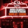 Andrea Calabrese Warm Act (Original Mix)
