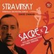 David Zinman ストラヴィンスキー:春の祭典[1913年初稿世界初録音+1967年決定稿]